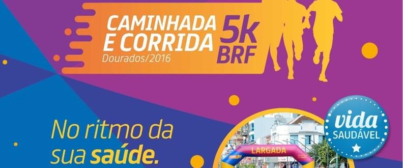 Caminhada e Corrida 5k BRF - Dourados