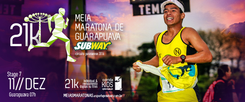 Meia Maratona de Guarapuava SUBWAY® 2016