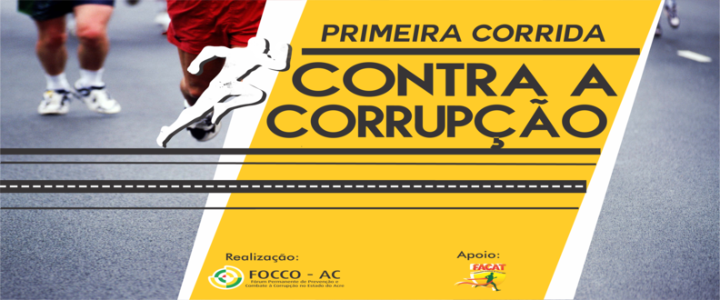 CORRIDA CONTRA A CORRUPÇÃO - ACRE