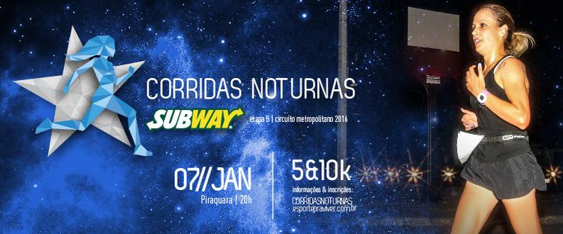 Corridas Noturnas SUBWAY® - Piraquara
