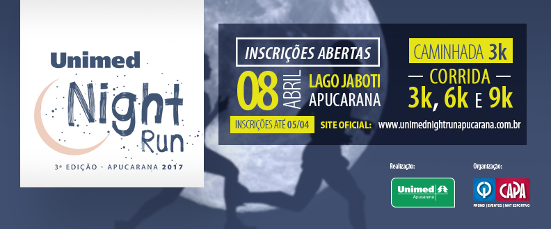 3º Unimed Night Run Apucarana