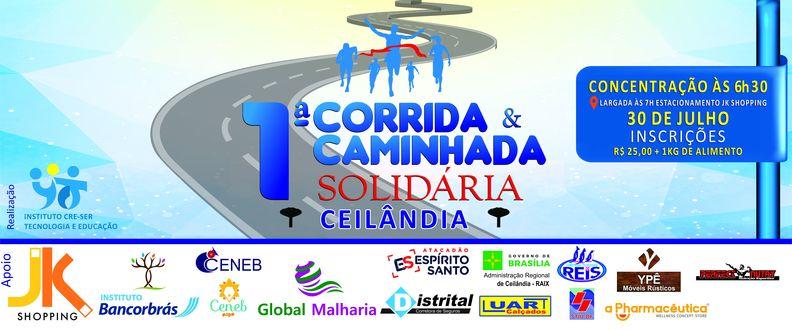 1° Corrida e Caminhada Solidária de Ceilândia