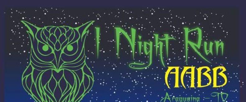 I NIGHT RUN DA AABB ARAGUAÍNA
