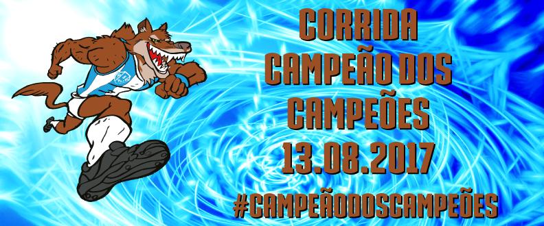 CORRIDA CAMPEÃO DOS CAMPEÕES 2017