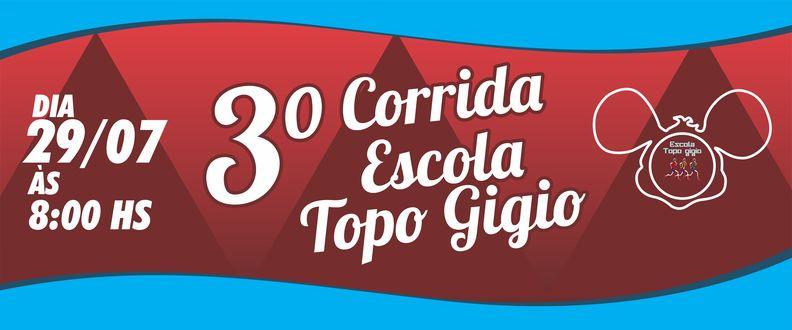 3ª Corrida Escola Topo Gigio 2017
