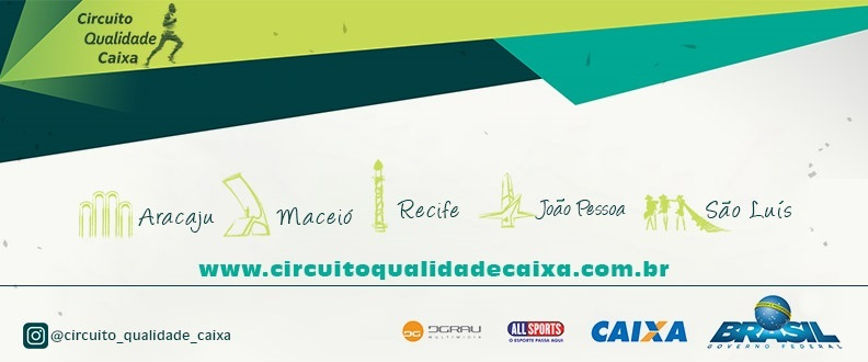 CIRCUITO QUALIDADE CAIXA – ETAPA RECIFE 2017
