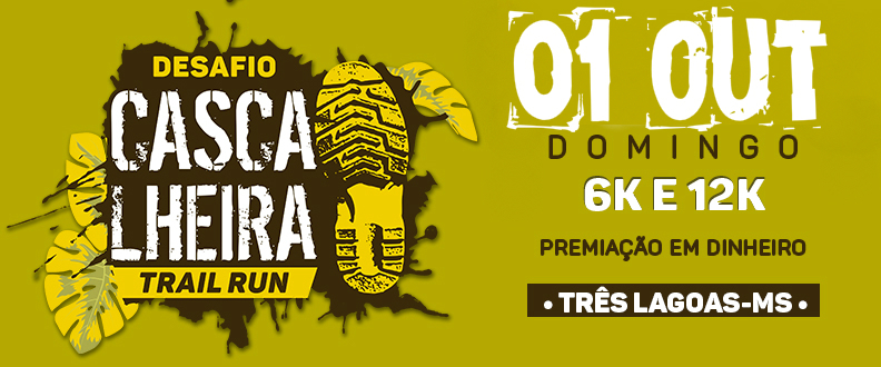 DESAFIO CASCALHEIRA - TRAIL RUN