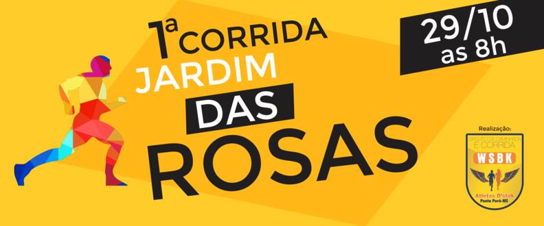 1ª Corrida Desafio do Bairro Jardim das Rosas