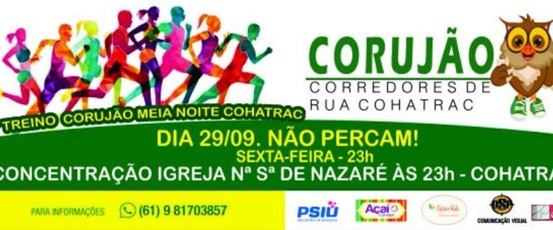 11º TREINO CORUJÃO MEIA NOITE COHATRAC