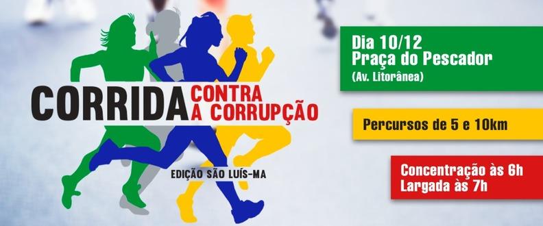 CORRIDA CONTRA A CORRUPÇÃO - EDIÇÃO SÃO LUÍS-MA