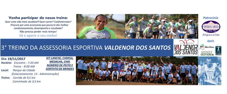 3°Treino- Assessoria Esportiva Valdenor dos Santos