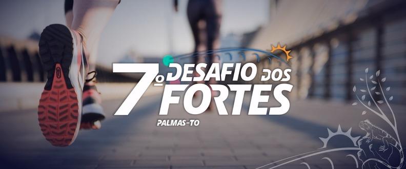 7º DESAFIO DOS FORTES