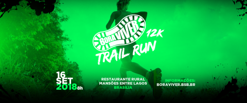 Corrida Bora Viver Trail Run 2018