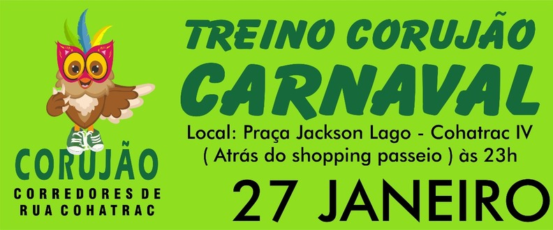 TREINO CORUJÃO DE CARNAVAL