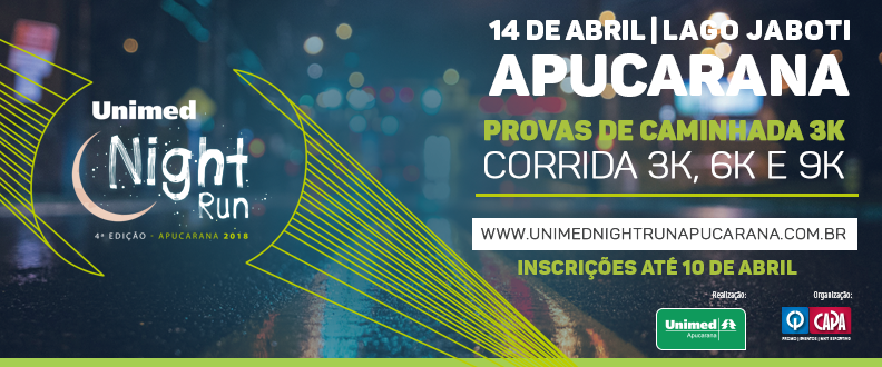 Unimed Night Run Apucarana