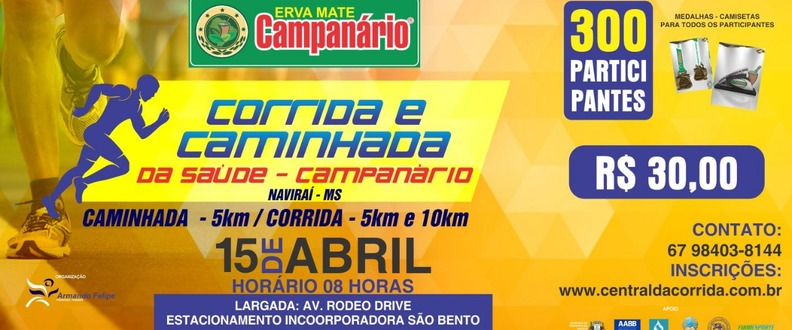 CORRIDA E CAMINHADA DA SAÚDE – CAMPANÁRIO