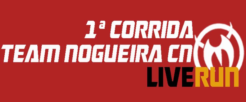 1ª Corrida Team Nogueria CN