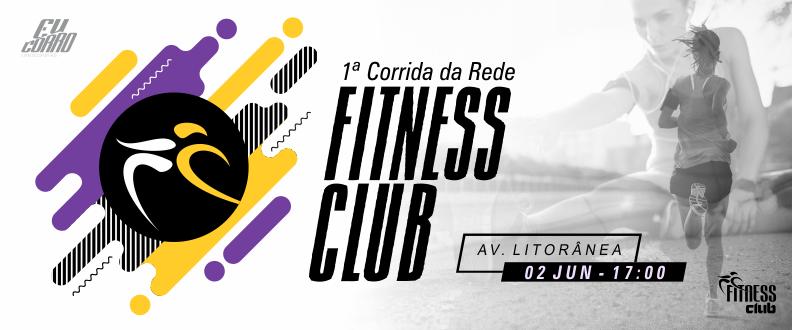 1ª CORRIDA DA REDE FITNESS CLUB