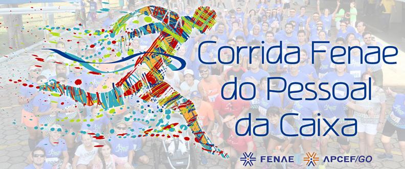 10ª CORRIDA FENAE DO PESSOAL DA CAIXA – APCEF/GO