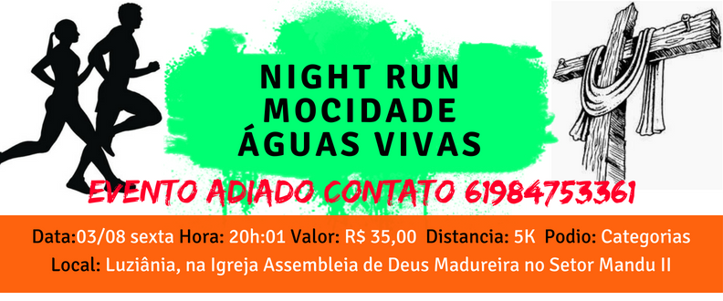 1º NIGHT RUN DA MOCIDADE ÁGUAS VIVA