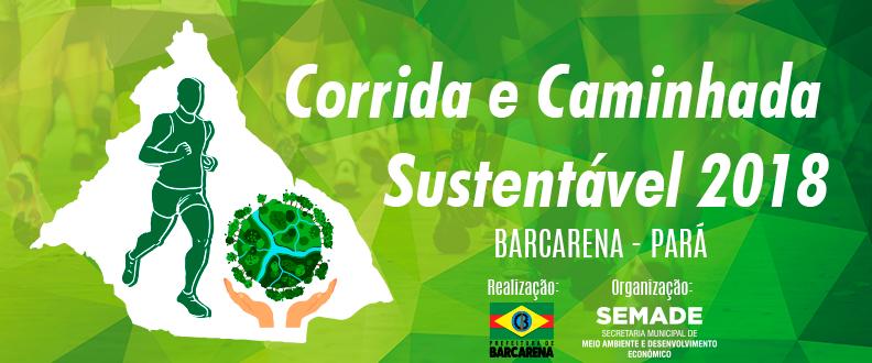 CORRIDA E CAMINHADA SUSTENTÁVEL 2018