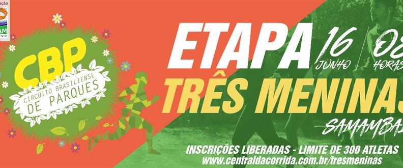 Etapa Três Meninas - Circuito Brasiliense Parques