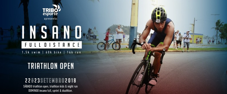 INSANO TRI SERIES - OPEN - ESTREANTES
