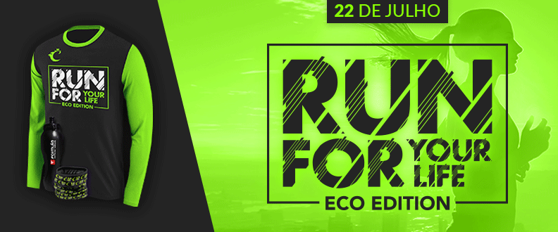 Run For Your Life - Eco Edition