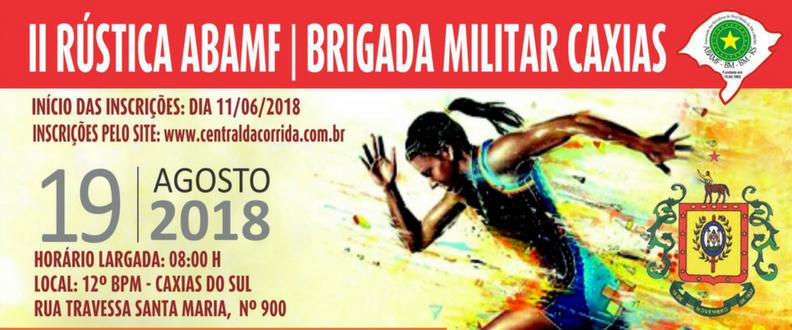 II RÚSTICA ABAMF/BRIGADA MILITAR CAXIAS