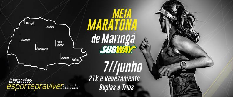 Meia Maratona de Maringá SUBWAY®  2015
