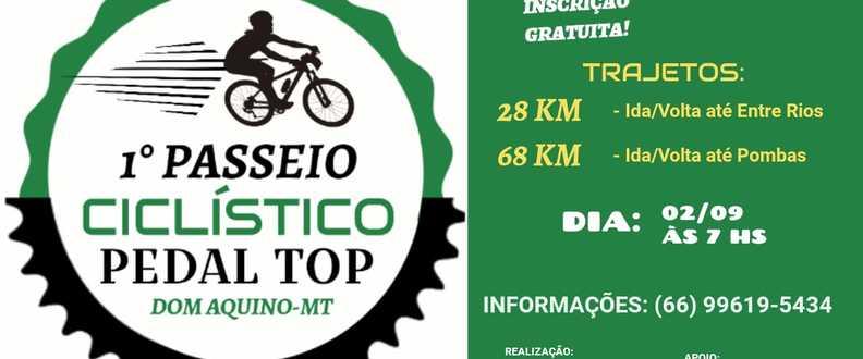 1º PASSEIO CICLÍSTICO PEDAL TOP DOM AQUINO