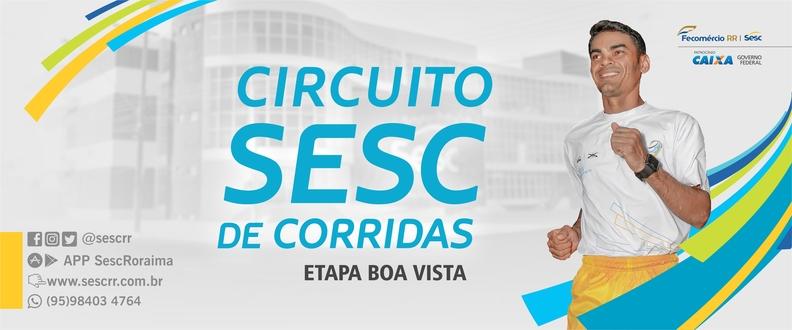 CIRCUITO SESC DE CORRIDAS- ETAPA BOA VISTA