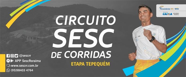 CIRCUITO SESC DE CORRIDAS - ETAPA TEPEQUÉM
