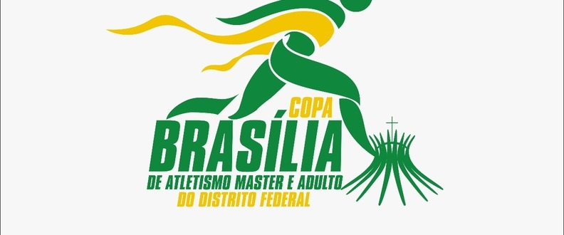 COPA BRASILIA DE ATLETISMO MASTER E ADULTO DO DF