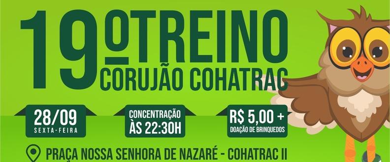 19° Treino Corujao Cohatrac