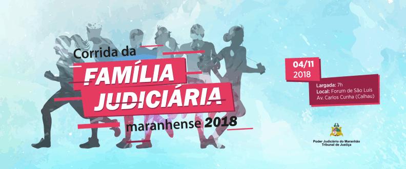 CORRIDA DA FAMÍLIA JUDICIÁRIA MARANHENSE 2018