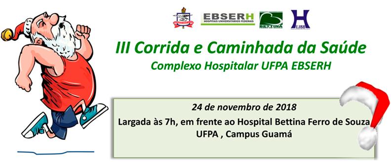 III CORRIDA E CAMINHADA DA SAÚDE (CAMPUS UFPA)