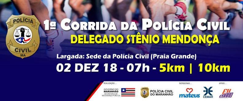 I CORRIDA DA POLICIA CIVIL - DEL. STENIO MENDONÇA