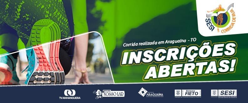 SESI Corrida de Rua - Edição 2018 Araguaína-TO