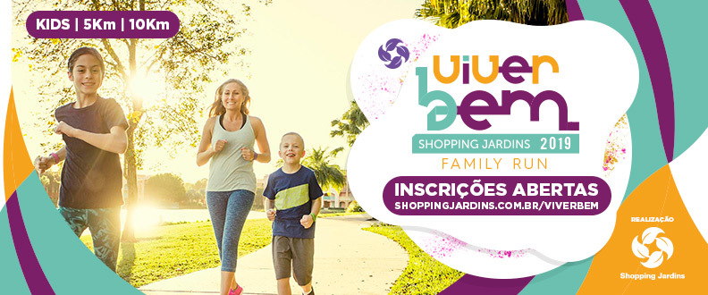 VIVER BEM SHOPPING JARDINS - FAMILY RUN