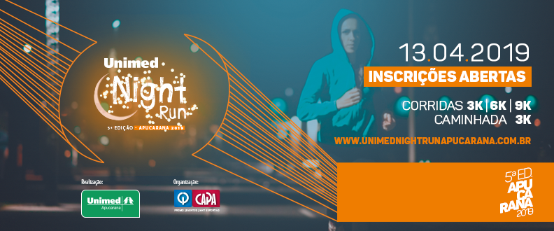 5º Unimed Night Run Apucarana 2019