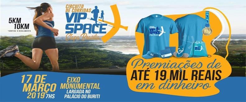 Circuito de Corridas VIP SPACE etapa Brasilia df