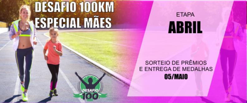 DESAFIO 100 KM ETAPA ABRIL