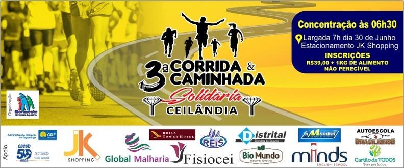 3º Corrida e Caminhada Solidaria de Ceilândia.
