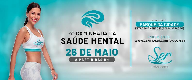 4º Caminhada da Saúde Mental