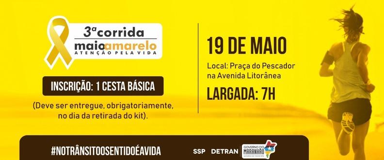 3ª CORRIDA MAIO AMARELO - DETRAN/MA