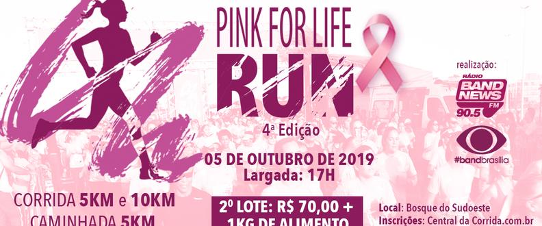 PInk For Life Run 4ª Edição 2019