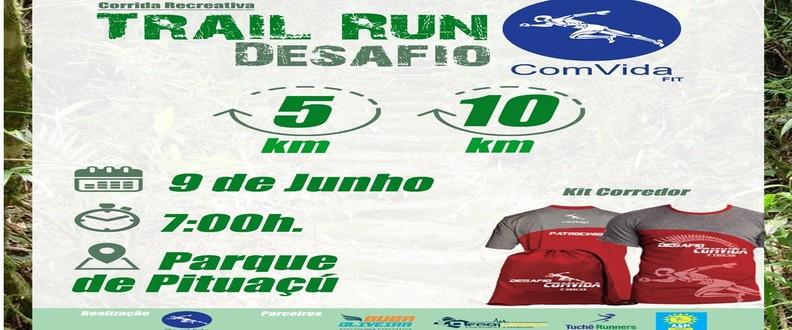 TRAIL RUN - DESAFIO COMVIDA 3ª EDIÇÃO