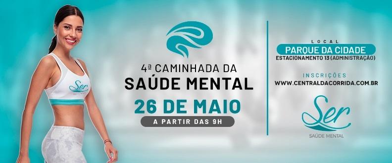 4ª Caminhada da Saúde Mental