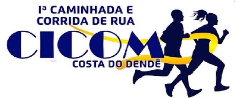 1ª CAMINHADA E CORRIDA DE RUA CICOM COSTA DO DENDÊ